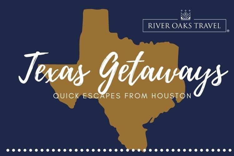 Texas Getaways